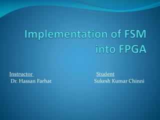 Implementation of FSM int o FPGA