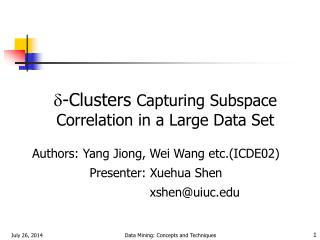 -Clusters Capturing Subspace Correlation in a Large Data Set