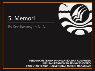 5.  Memori
