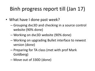 Binh  progress report till (Jan 17)