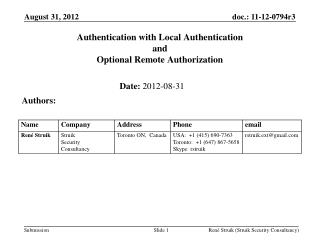 Authentication with Local Authentication  and  Optional Remote Authorization