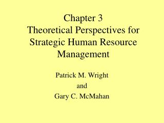 Chapter 3 Theoretical Perspectives for Strategic Human Resource Management