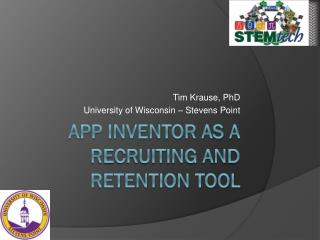 App inventor as a recruiting and retention tool