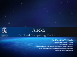 Aneka  A Cloud Computing Platform