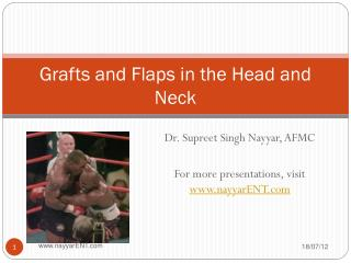 Grafts and Flaps in the Head and Neck
