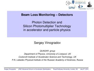 Sergey  Vinogradov  QUASAR   group Department of Physics, University  of  Liverpool,  UK