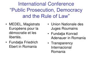 "International Conference ""Public Prosecution, Democracy and the Rule of Law"""