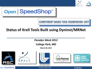 Status of Krell Tools Built using  Dyninst / MRNet