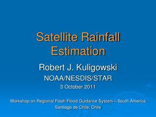 Satellite Rainfall Estimation