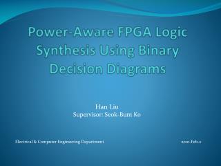 Power-Aware FPGA Logic Synthesis Using Binary Decision Diagrams