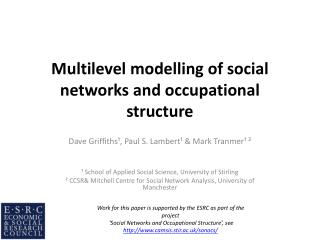 Multilevel modelling of social networks and occupational structure