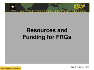Resources and  Funding for FRGs