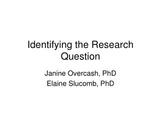 Identifying the Research Question