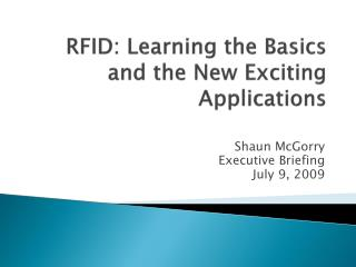 RFID: Learning the Basics and the New Exciting Applications