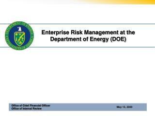 Enterprise Risk Management at the Department of Energy (DOE)