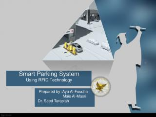 Smart Parking System         Using RFID Technology