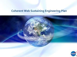 Coherent Web Sustaining Engineering Plan