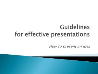 Guidelines  for effective presentations