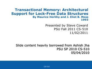Presented by Steve Coward PSU Fall 2011 CS-510 11/02/2011
