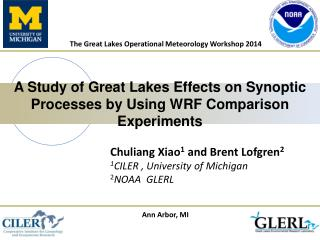 A Study of Great Lakes Effects on Synoptic Processes by Using WRF Comparison Experiments
