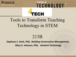 Tools to Transform Teaching Technology in STEM 213B