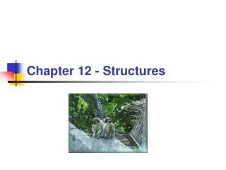 Chapter  12  -  Structures