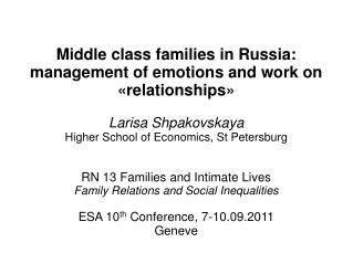 Middle class families in Russia: management of emotions and work on «relationships»