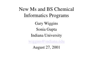 New Ms and BS Chemical Informatics Programs