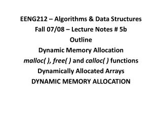 EENG212 – Algorithms & Data Structures Fall 07/08 – Lecture Notes # 5b Outline