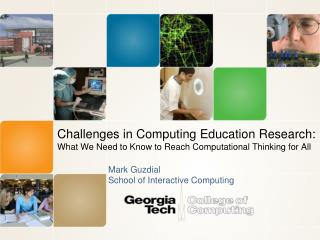 Challenges in Computing Education Research:  What We Need to Know to Reach Computational Thinking for All