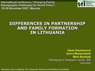 DIFFERENCES IN PARTNERSHIP AND FAMILY FORMATION  IN LITHUANIA
