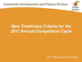 New Timeliness Criteria for the 2011 Annual Competition Cycle
