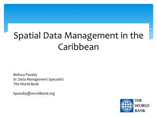 Spatial Data Management in the Caribbean