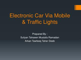 Electronic Car Via Mobile & Traffic Lights