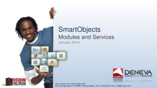 SmartObjects Modules and  Services January  2014