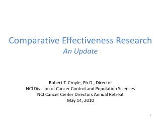 Comparative Effectiveness Research  An Update
