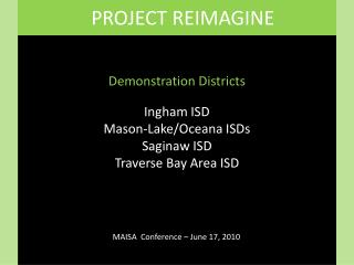 PROJECT REIMAGINE