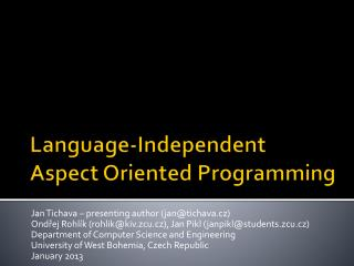 Language-Independent Aspect Oriented Programming