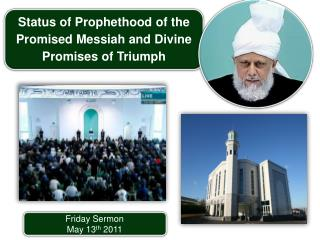 Friday Sermon May 13 th  2011
