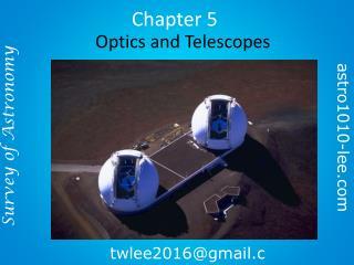 Optics and Telescopes