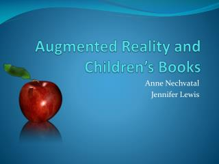 Augmented Reality and Children's Books