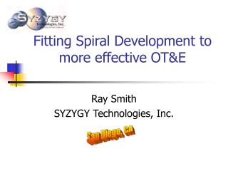 Fitting Spiral Development to more effective OTE