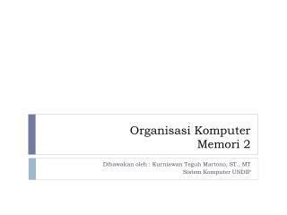 Organisasi Komputer Memori  2