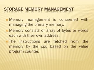 Storage memory Management