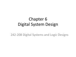 Chapter 6 Digital System Design