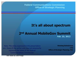 It�s all about spectrum 2 nd  Annual  MobileGov  Summit Feb. 23, 2012