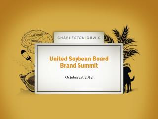 United Soybean Board Brand Summit