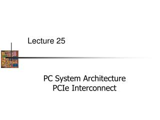 PC System Architecture PCIe  Interconnect