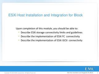 ESXi Host Installation and Integration for Block
