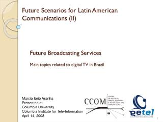 Future  Scenarios  for  Latin American  Communications (II)